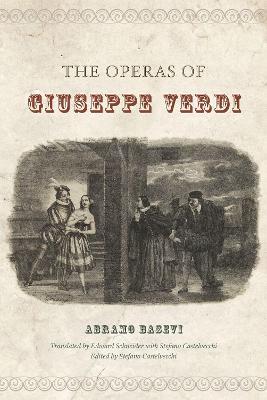 The Operas of Giuseppe Verdi by Abramo Basevi