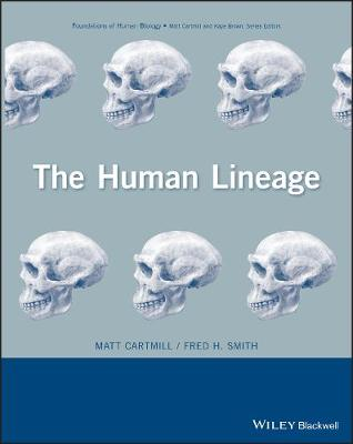 The Human Lineage by Matt Cartmill