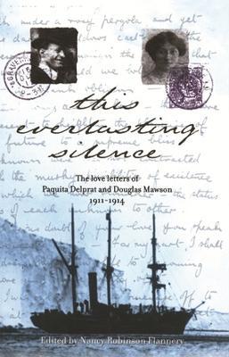 This Everlasting Silence by Paquita Delprat