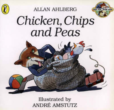 Chicken, Chips and Peas by Allan Ahlberg