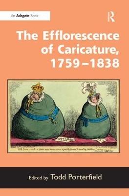 Efflorescence of Caricature, 1759-1838 book
