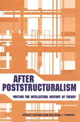After Poststructuralism by Tilottama Rajan