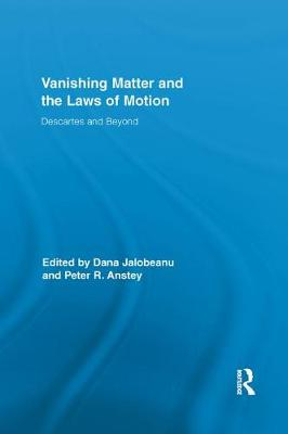 Vanishing Matter and the Laws of Motion by Peter Anstey