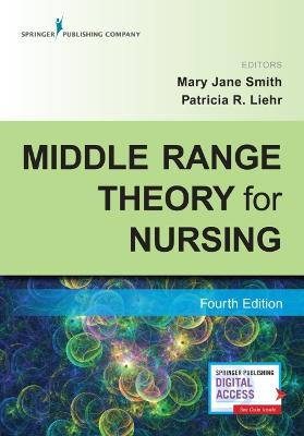 Middle Range Theory for Nursing by Mary Jane Smith