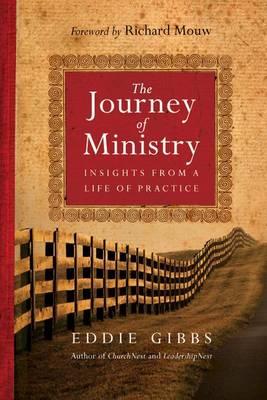 Journey of Ministry by Eddie Gibbs