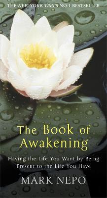 Book of Awakening by Mark Nepo