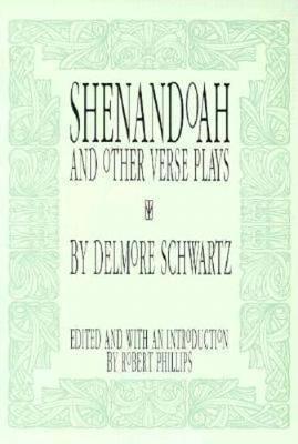 Shenandoah by Delmore Schwartz