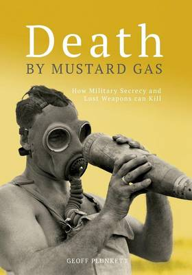 Death by Mustard Gas by Geoff Plunkett