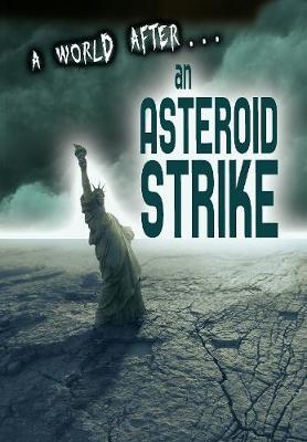 Asteroid Strike by Alex Woolf