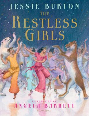 The Restless Girls: A dazzling, feminist fairytale from the bestselling author of The Miniaturist by Jessie Burton