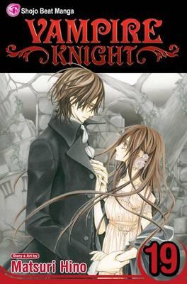 Vampire Knight, Vol. 19 by Matsuri Hino