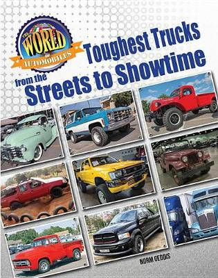 Toughest Trucks From the Streets to Showtime book
