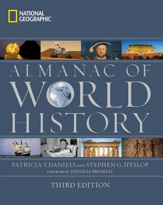 National Geographic Almanac of World History, 3rd Edition by Patricia S. Daniels