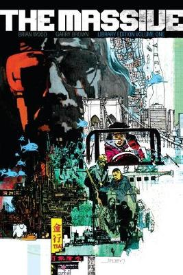 The Massive Library Edition Volume 1 by Brian Wood