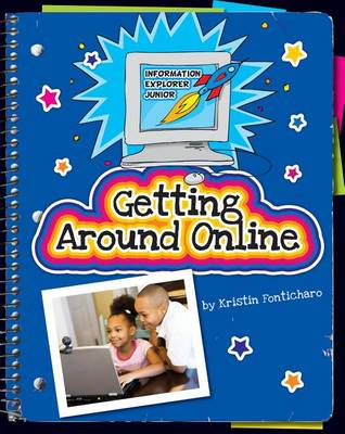 Getting Around Online by Kristin Fontichiaro