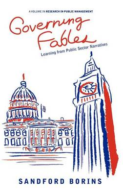 Governing Fables by Sandford Borins