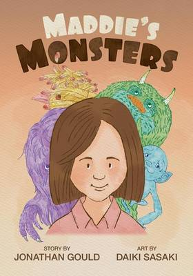 Maddie's Monsters by Jonathan Gould