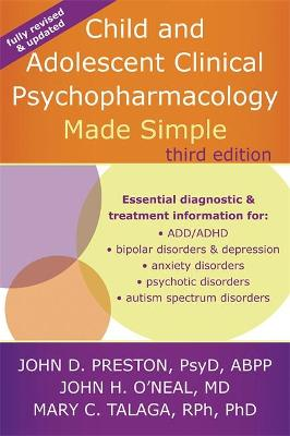 Child and Adolescent Clinical Psychopharmacology Made Simple, 3rd Edition by John D. Preston