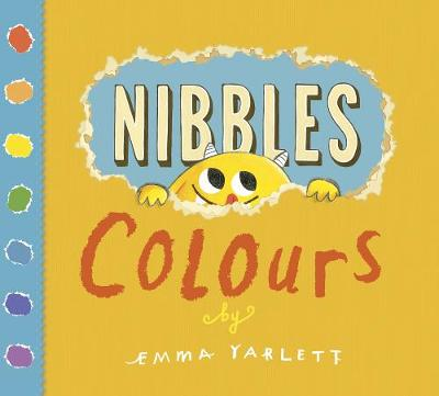 Nibbles Colours by Emma Yarlett