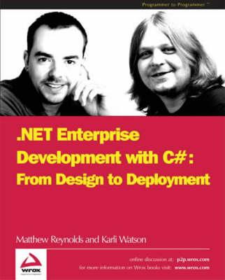 NET Enterprise Development in C# by Matthew Reynolds