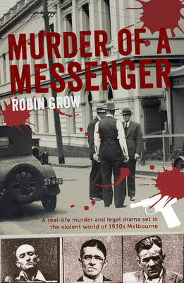 Murder of a Messenger by Robin Grow