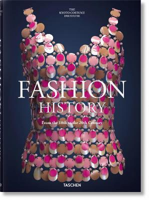 Fashion History from the 18th to the 20th Century by TASCHEN