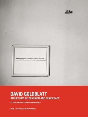 David Goldblatt: Structures of Dominion and Democracy book