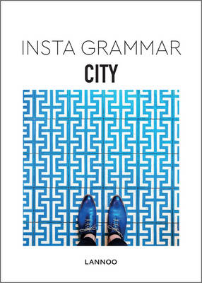 Insta Grammar: City by Irene Schampaert