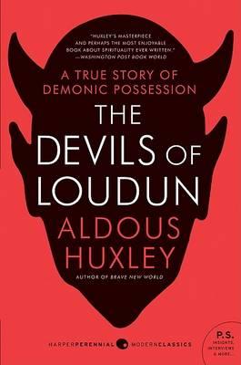 Devils of Loudun by Aldous Huxley