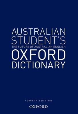 Australian Student's Oxford Dictionary by Mark Gwynn