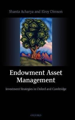 Endowment Asset Management by Elroy Dimson