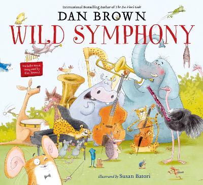 Wild Symphony by Dan Brown