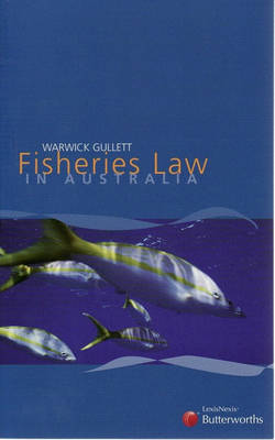 Fisheries Law in Australia book
