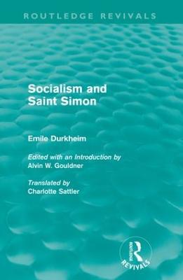 Socialism and Saint-Simon by Emile Durkheim