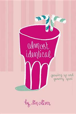 Almost Identical by Lin Oliver