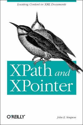 XPath & XPointer by John E. Simpson