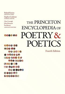 The Princeton Encyclopedia of Poetry and Poetics by Stephen Cushman