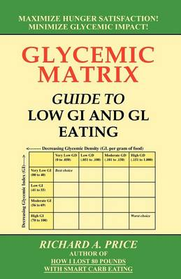Glycemic Matrix Guide to Low GI and Gl Eating book