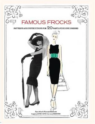 Famous Frocks by Sara Alm