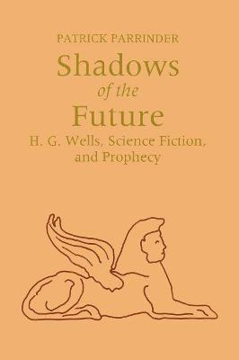 Shadows of Future by Patrick Parrinder