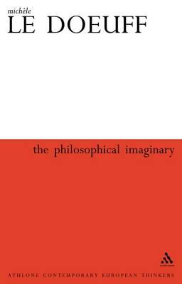 Philosophical Imaginary by Michele Le Doeuff