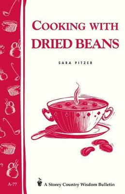 Cooking with Dried Beans by Sara Pitzer