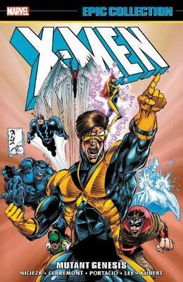 X-men Epic Collection: Mutant Genesis by Chris Claremont