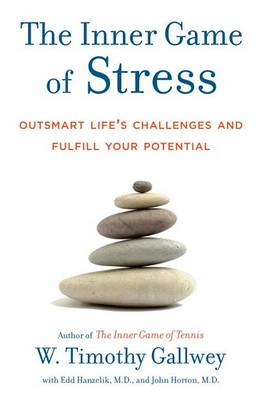 Inner Game Of Stress book