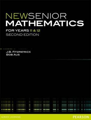 New Senior Mathematics for Years 11 & 12 by J.B. Fitzpatrick