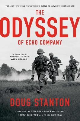 The Odyssey of Echo Company by Doug Stanton