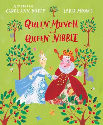 Queen Munch and Queen Nibble by Carol Ann Duffy