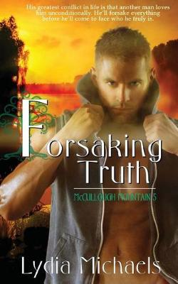 Forsaking Truth by Lydia Michaels