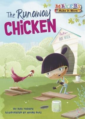 The Runaway Chicken by Kiki Thorpe