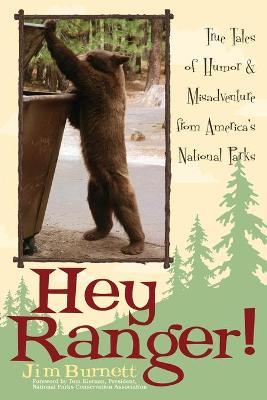 Hey Ranger! by Jim Burnett